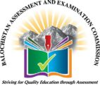 Balochistan Assessment and Examination Commission Quetta